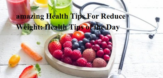 Amazing Health Tips