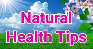 Health Tips: Natural Health Tips