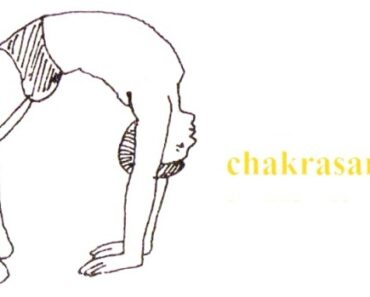 Chakrasana Benefits and Steps