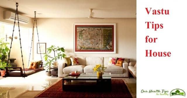 Vastu tips for house